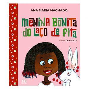#LIVRO: MENINA DO LAÇO DE FITA  – Autor: Ana Maria Machado. Editora: Ática .