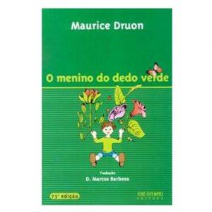 #LIVRO: O MENINO DO DEDO VERDE – Autor: mauricio Druon Editora: José Olympio