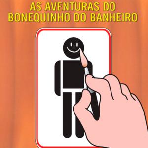 As aventuras do bonequinho do banheiro
