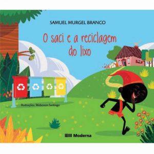 #LIVRO:  O SACI E A RECICLAGEM DO LIXO