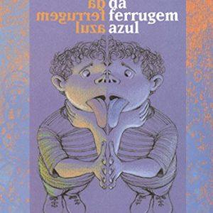 #LIVRO: RAUL DA FERRUGEM AZUL