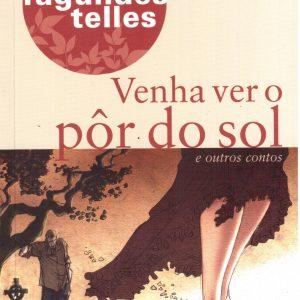 Livro: Coleção Edição Escolar – Venha Ver o Por do Sol. Autor: Lygia Fagundes Telles. Editora: Ática
