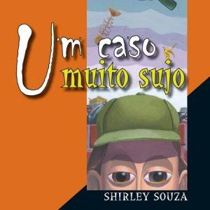 #LIVRO: UM CASO MUITO SUJO