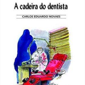 #LIVRO: A CADEIRA DO DENTISTA