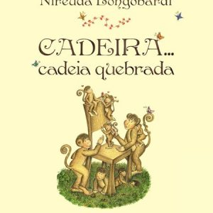 #LIVRO: CADEIRA….CADEIA QUEBRADA