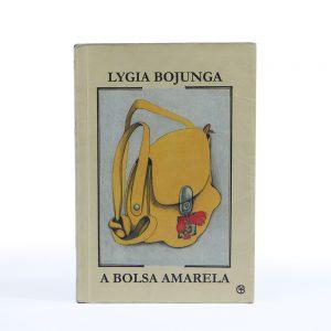 #LIVRO: A BOLSA AMARELA – Autora: Lygia Bojunga. Editora: Casa Lygia Bojunga