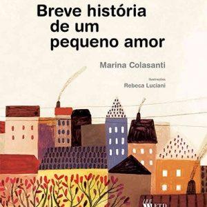 #LIVRO: BREVE HISTÓRIA DE UM PEQUENO AMOR