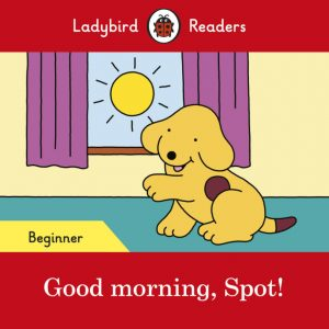 LIVRO DE INGLÊS: GOOD MORNING, SPOT!